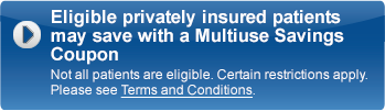 Eligible patients may save up to $15 with Multiuse Savings Coupon Restrictions apply. See Terms and Conditions.