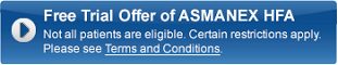 Free Trial Offer of ASMANEX HFA Certain restrictions apply. Please see Terms and Conditions.